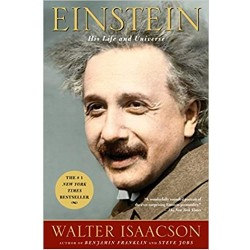 Einstein: His Life And Universe Walter Isaacson
