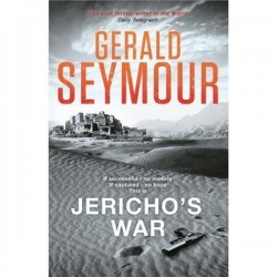 Jericho's War By Gerald Seymour