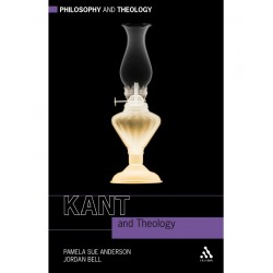 Continuum Kant and Theology (Philosophy and Theology)